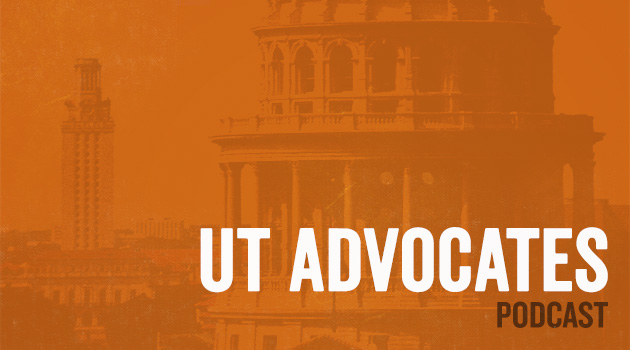UT Advocates Podcast: Sen. Hegar on Regents, Guns, and UT-A&M
