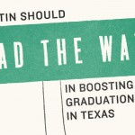 UT Austin Should Lead the Way in Boosting Graduation Rates in Texas