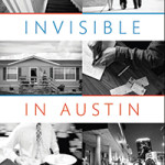 Invisible in Austin